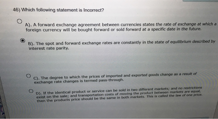 Solved Which Following Statement Is Incorrect A Forward