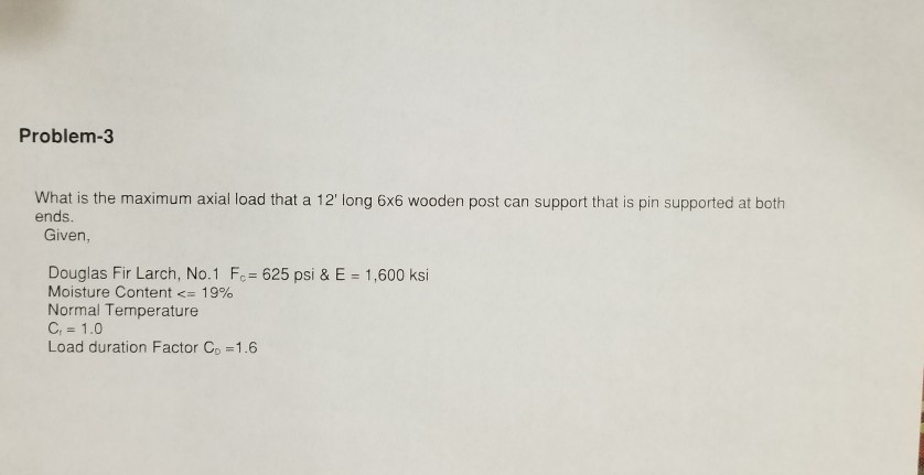 Solved: Problem-3 What Is The Maximum Axial Load That A 12
