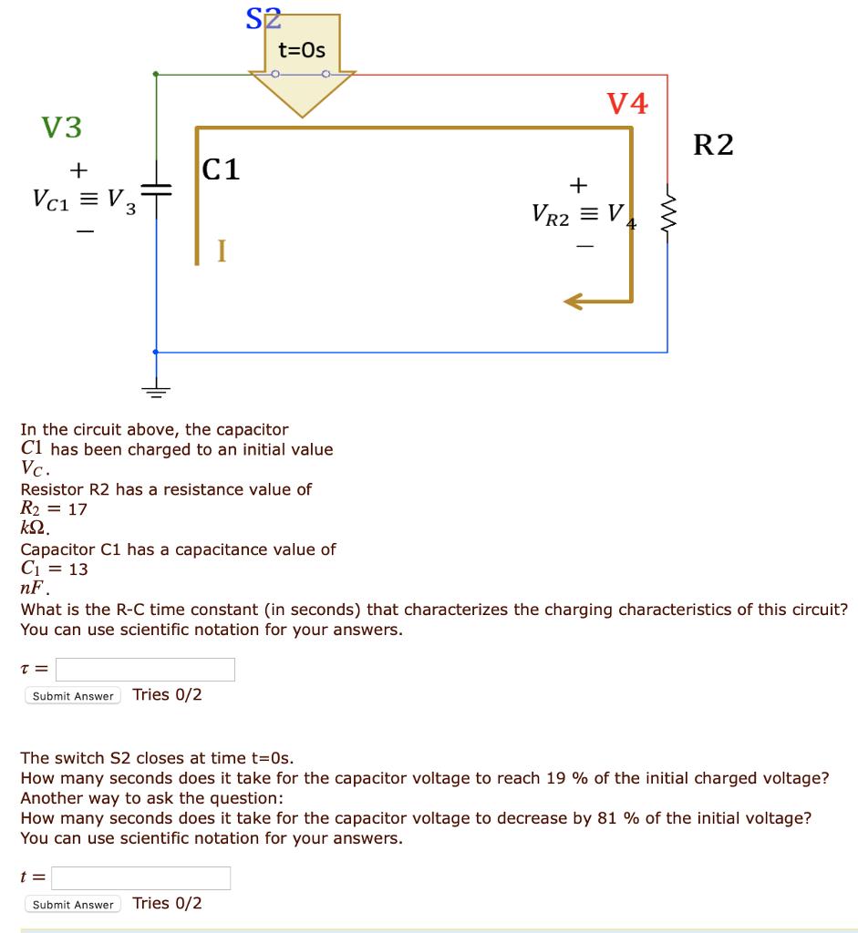 Solved T Os V4 V3 R2 C1 3 In The Circuit Above Ca R C Time Constant Diagram Capacitor