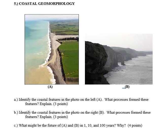 Solved: 5 ) COASTAL GEOMORPHOLOGY A ) Identify The Coastal