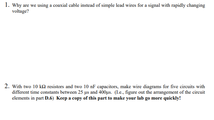 why are we using a coaxial cable instead of simple lead wires for a