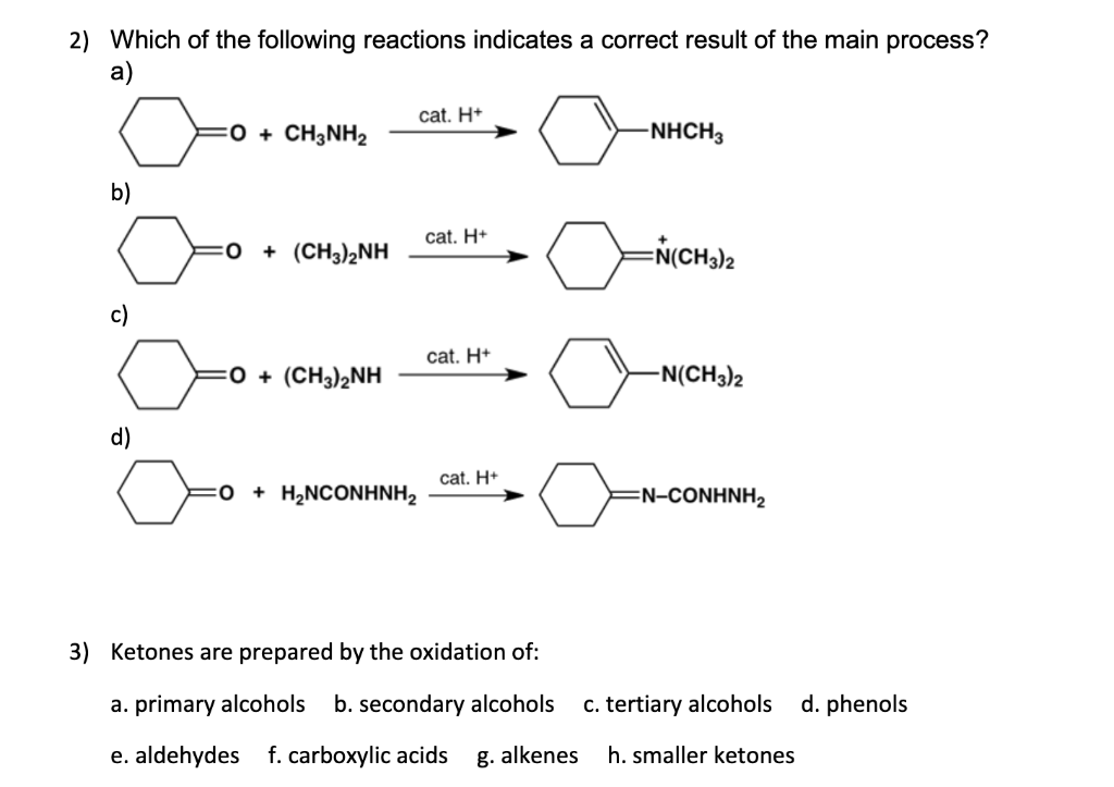 76ffa20db10d8 Which of the following reactions indicates a correct result of the main  process  a)