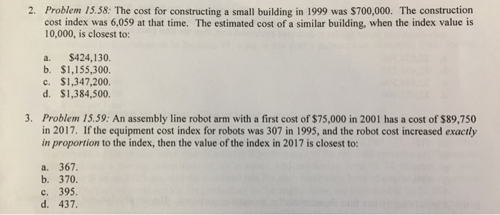 Solved: 2  Problem 15 58: The Cost For Constructing A Smal