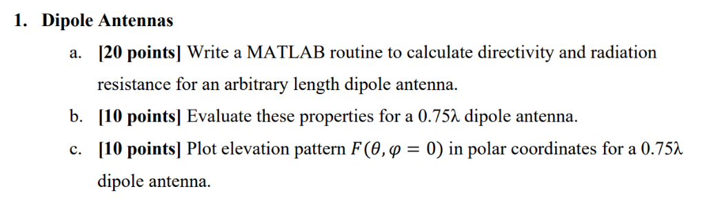 Solved: 1  Dipole Antennas [20 Points] Write A MATLAB Rout