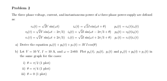 Solved: Problem 2 The Three Phase Voltage, Current, And In