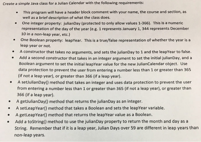 Solved Create A Simple Java Class For A Julian Calendar W