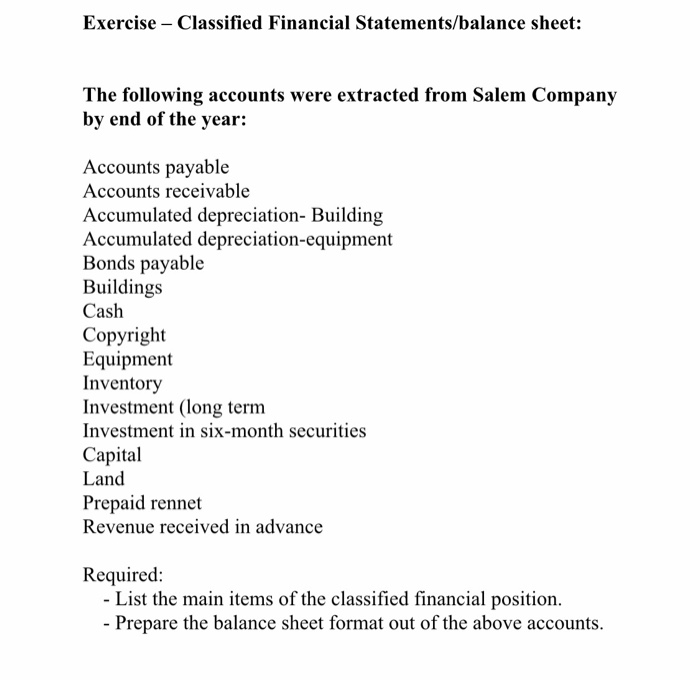 Solved: Exercise -Classified Financial Statements/balance
