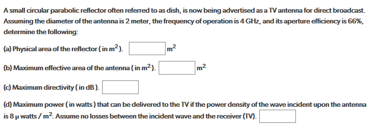 Solved: For Direct Broadcast  Assuming The Diameter Of The