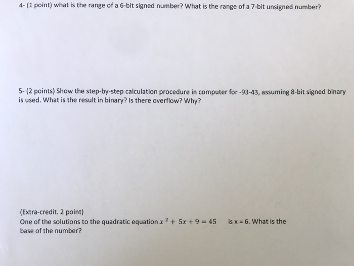 Solved: 4- (1 Point) What Is The Range Of A 6-bit Signed N