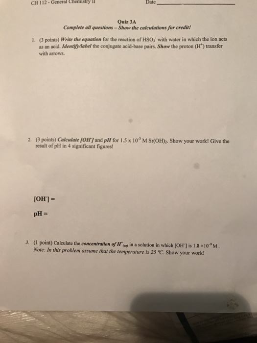 Solved: CH 112-General Chemistry L Date Quiz 3A Complete A