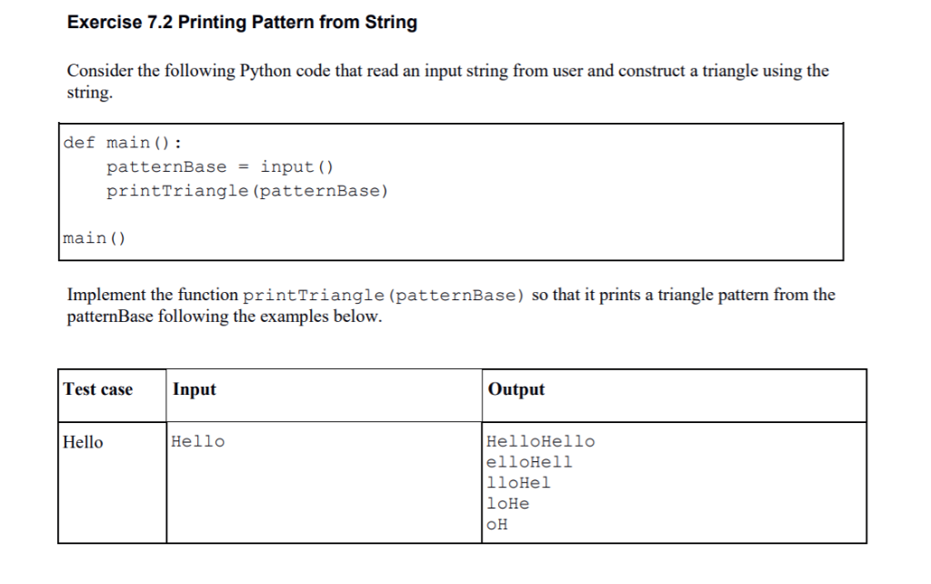 Solved: Exercise 7 2 Printing Pattern From String Consider