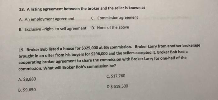 Solved 18 A Listing Agreement Between The Broker And The