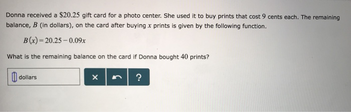Solved Donna Received A 20 25 Gift Card For A Photo Cent