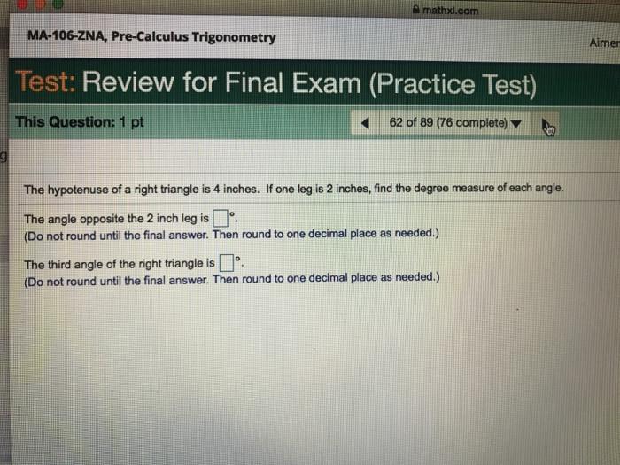 Solved: Mathxl com MA-106-ZNA, Pre-Calculus Trigonometry A