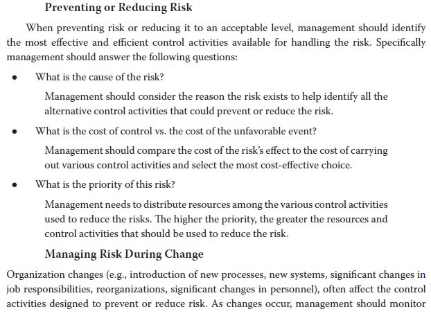Preventing or Reducing Risk When preventing risk or reducing it to an acceptable level, management should identify the most e