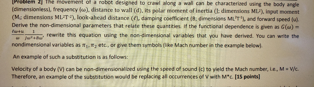 Problem 2 The Movement Of Robot Designed To Crawl Along A Wall Can Be Characterized