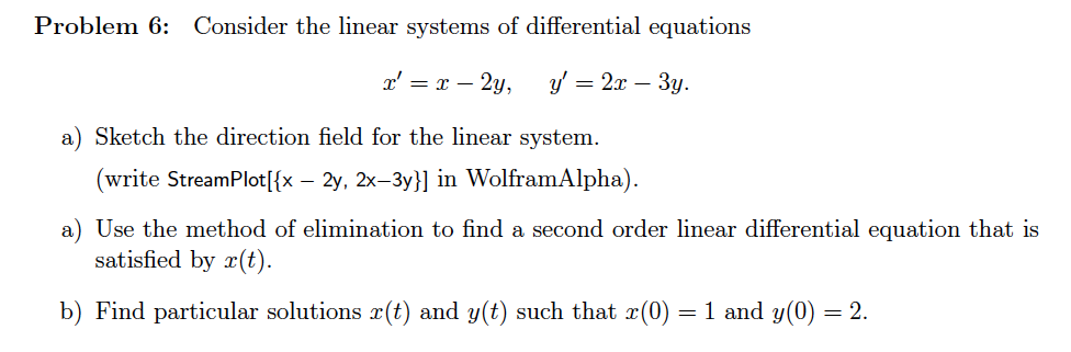 Solved: Problem 6: Consider The Linear Systems Of Differen