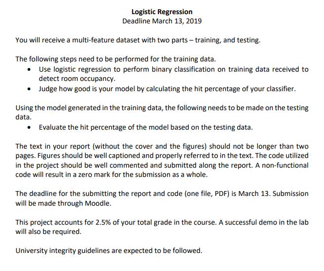 Logistic Regression Deadline March 13, 2019 You Wi