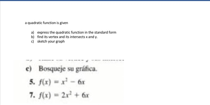 Solved A Quadratic Function Is Given A Express The Quadr