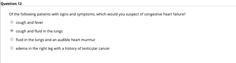 Question 12 Of The Following Patients With Signs A