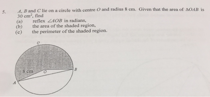 Solved: A, B And C Lie On A Circle With Centre O And Radiu