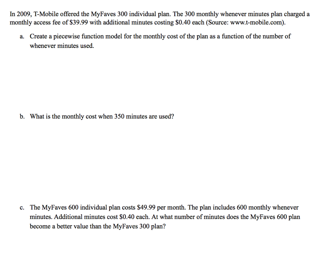 Solved: In 2009, T-Mobile Offered The MyFaves 300 Individu