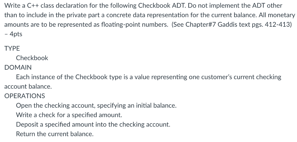 question write a c class declaration for the following checkbook adt do not implement the adt other tha
