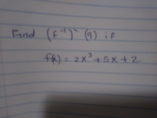 Find (f )if fh) = 2x3+5x+2