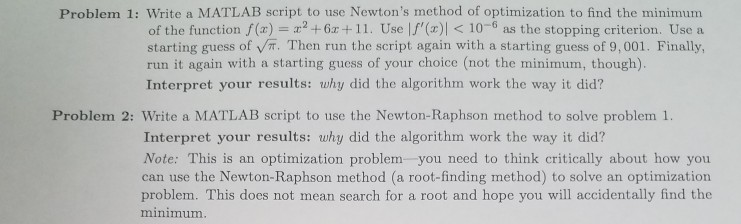 Solved: Problem 1: Write A MATLAB Script To Use Newton's M