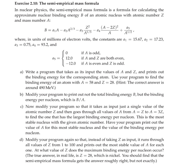 Solved: Exercise 2.10: The Semi-empirical Mass Formula In
