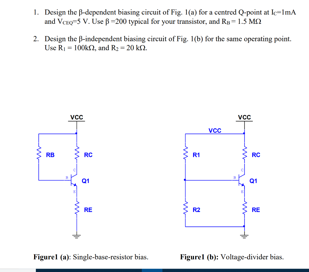 Solved Please Answer Question 1 And 2 In The Picture Belo Figure Voltage Divider Resistor Circuit Design B Dependent Biasing Of Fig 1a