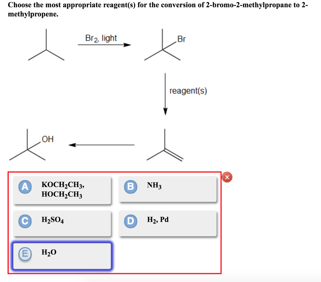 Choose the most appropriate reagent(s) for the conversion of 2-bromo-2-methylpropane to 2- methylpropene. Br2, light Br reage