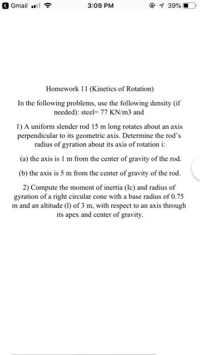 Solved: Gmail  ווי 3:09 PM Homework 11 (Kinetics Of Rotati