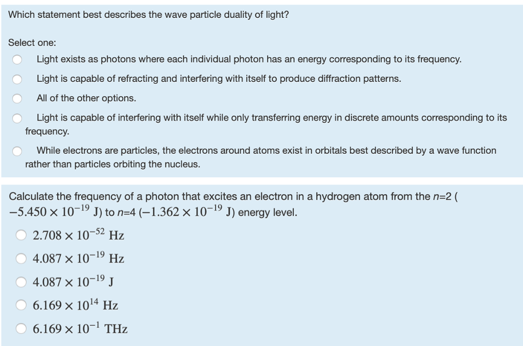 Solved: Which Statement Best Describes The Wave Particle D