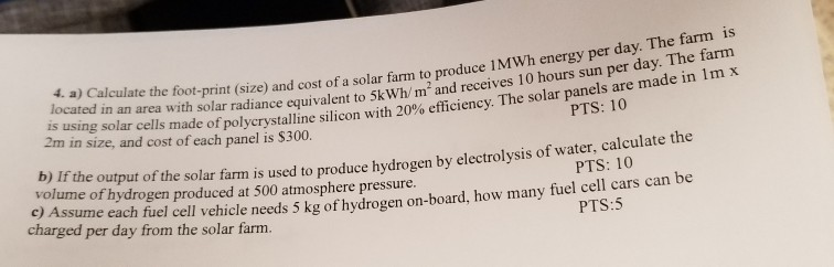Solved: 1MW H Energy Per Day  The Farm Is 4  A) Calculate