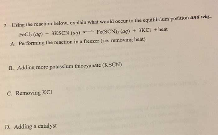 Solved Using The Reaction Below Explain What Would Occur