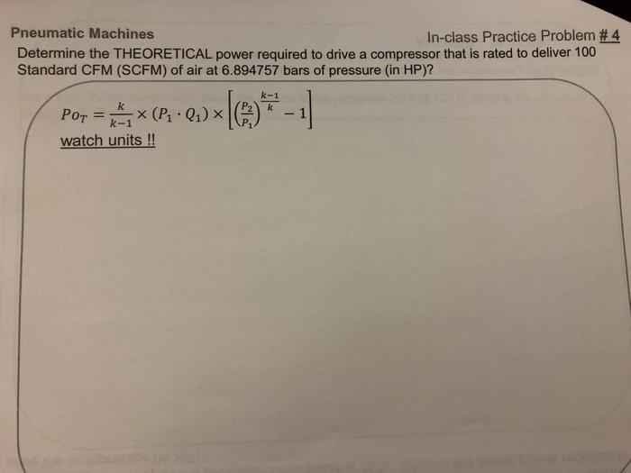 Solved: Pneumatic Machines In-class Practice Problem #4 De