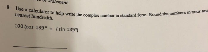 Solved: P Statement. 8. Use A Calculator To Help Write The...   Chegg.com