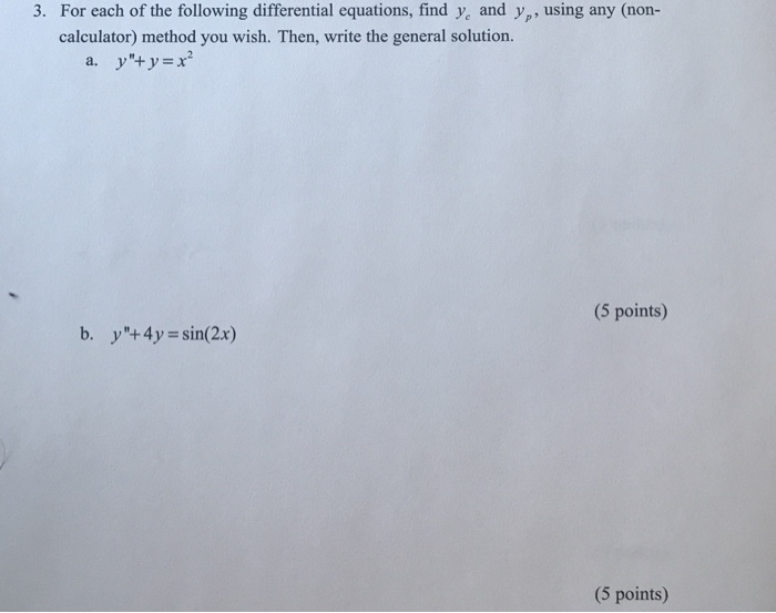 Solved: For Each Of The Following Differential Equations ...
