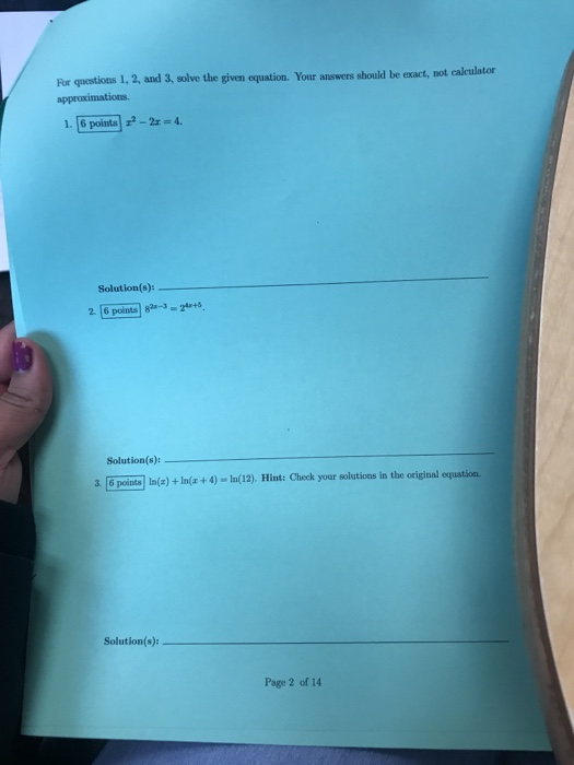 Solved: For Questions 1, 2, And 3, Solve The Given Equatio ...