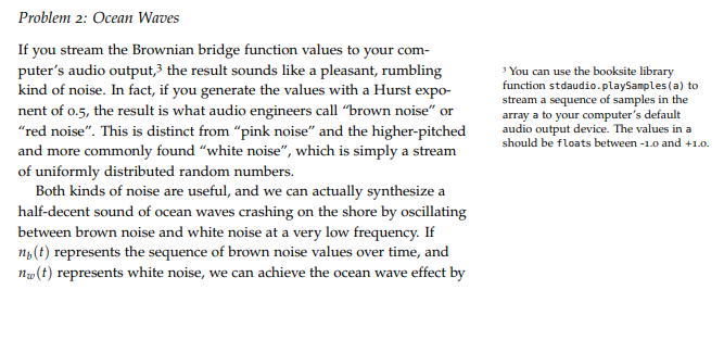 Problem 2: Ocean Waves If You Stream The Brownian