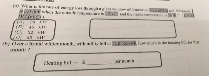 Solved A What Is The Rate Of Energy Loss Through A Glas