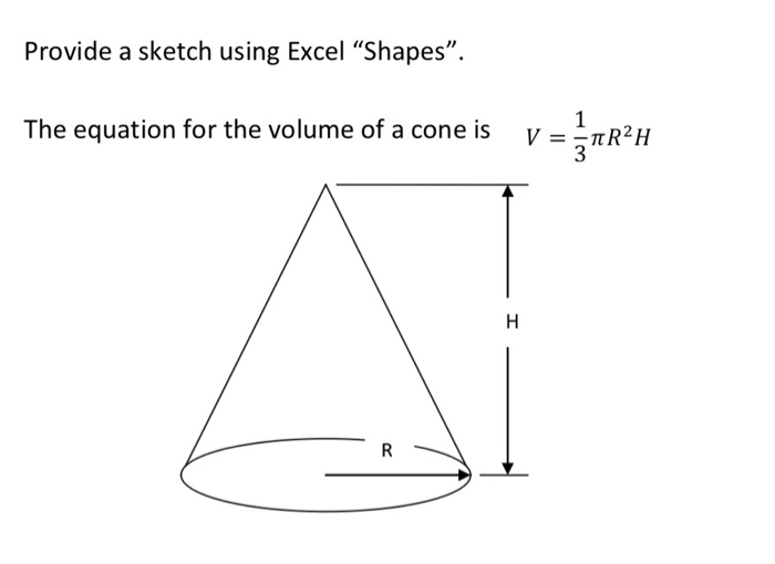 Solved: Homework Assignment - Radius Of A Cone Part 1: Con ...