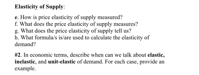 Solved Elasticity Of Supply E How Is Price Elasticity O