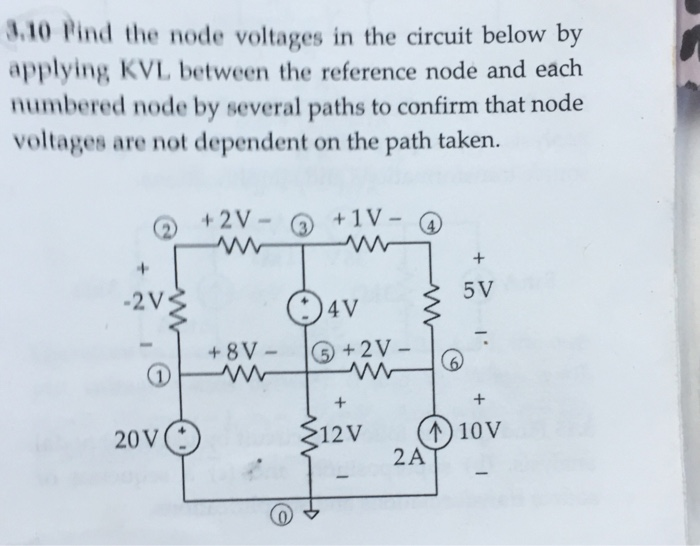 3.10 Pind the node voltages in the circuit below by applying KVL, between the reference node and each numbered node by severa