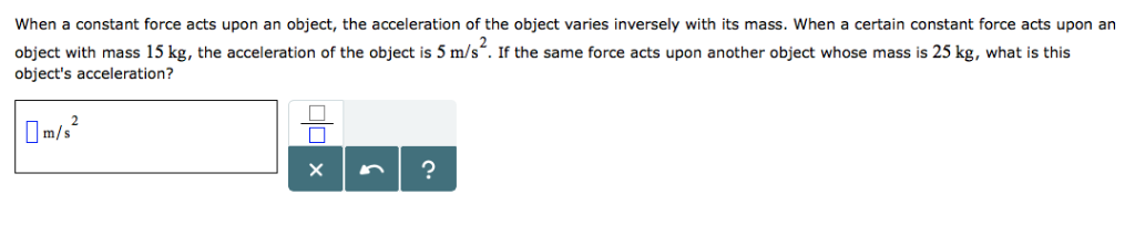 Solved: When A Constant Force Acts Upon An Object, The Acc
