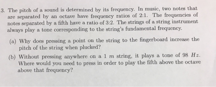 Solved: 3  The Pitch Of A Sound Is Determined By Its Frequ