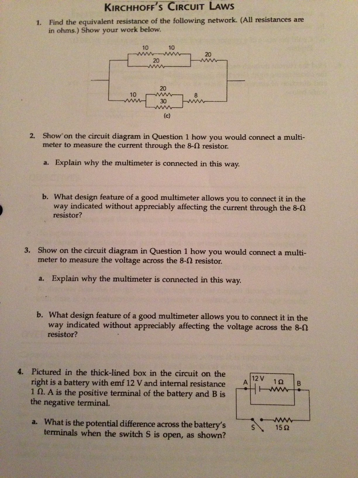 Solved Kirchhoffs Circuit Laws 1 Find The Equivalent Re Circuits With Multiple Batteries Please Answer Tho Cheggcom S Resistance Of Following
