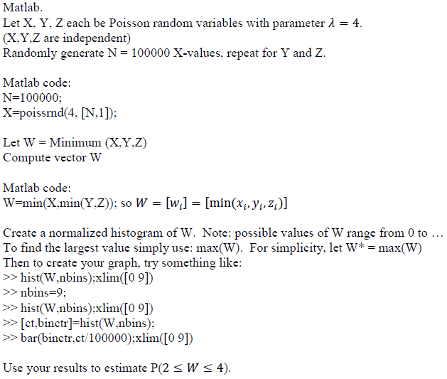 Solved: Matlab Let X  Y, Z Each Be Poisson Random Variable