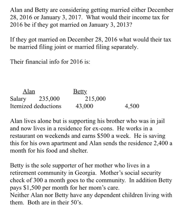 Alan And Betty Are Considering Getting Married Either December 28 2016 Or January 3